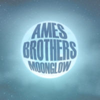 Ames Brothers - Moonglow