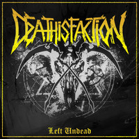 Deathisfaction - Left Undead