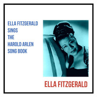 Ella Fitzgerald - Ella Fitzgerald Sings the Harold Arlen Song Book