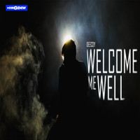DeeCoy - Welcome Me Well