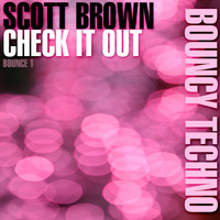Scott Brown - Check It Out