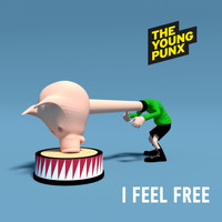 The Young Punx - I Feel Free
