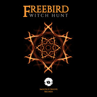 Freebird - Witchhunt