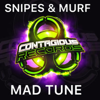Snipes & Murf - Mad Tune