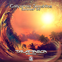 California Sunshine - Summer 89 (Talamasca Remix)
