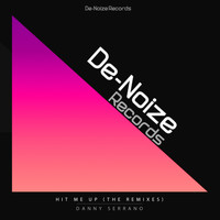 Danny Serrano - Hit Me Up, The Remixes