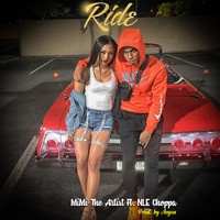 MiMi The Artist - Ride (feat. NLE Choppa) (Explicit)