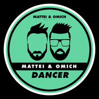 Mattei & Omich - Dancer