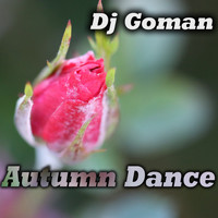 DJ Goman - Autumn Dance