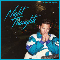 Aaron Taos - Night Thoughts