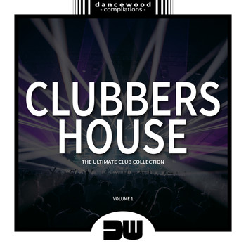 Various Artists - Clubbers House, Vol. 1