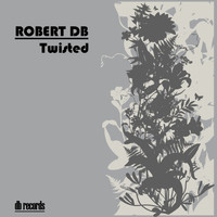 Robert DB - Twisted