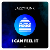JazzyFunk - I Can Feel It