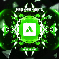Snipes & Murf - Need You