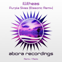 illitheas - Purple Skies (Etasonic Remix)