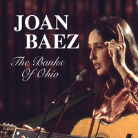 Joan Baez - The Banks Of Ohio
