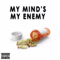 Revelation - My Mind's My Enemy (Explicit)