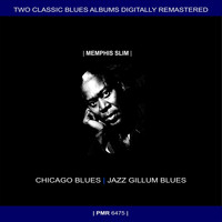 Memphis Slim - Two Originals: Chicago Blues & Jazz Gillum Blues (Original Recordings Remastered)
