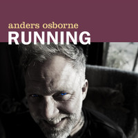 Anders Osborne - Running