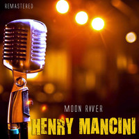 Henry Mancini - Moon River (Remastered)