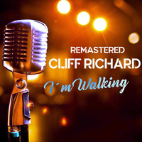 Cliff Richard - I'm Walking (Remastered)