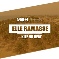 DJ Moh Green featuring Kiff No Beat - Elle ramasse