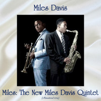 Miles Davis - Miles: The New Miles Davis Quintet (Remastered 2019)