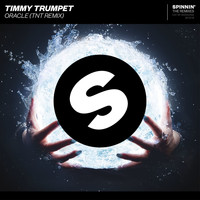 Timmy Trumpet - Oracle (TNT Remix)
