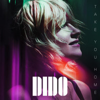 Dido - Take You Home (Edit)