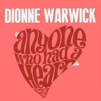 Dionne Warwick - Anyone Who Had a Heart 2