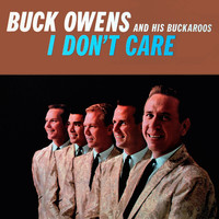 Buck Owens - I Don't Care Buck Owens