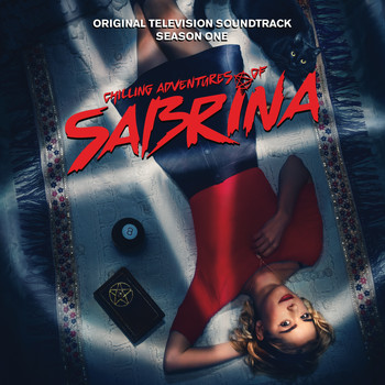 Various Artists - Chilling Adventures of Sabrina: Season 1 (Original Television Soundtrack)