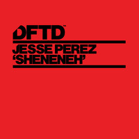 Jesse Perez - Sheneneh (Extended Mix)