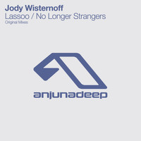 Jody Wisternoff - Lassoo / No Longer Strangers