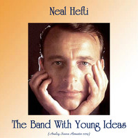 Neal Hefti - The Band With Young Ideas (Analog Source Remaster 2019)