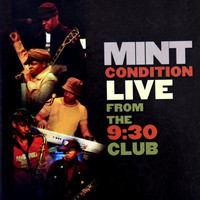Mint Condition - Mint Condition (Live from the 9:30 Club)