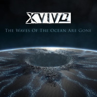 X-Vivo - The Waves of the Ocean Are Gone