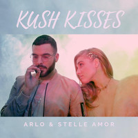 Arlo - Kush Kisses (feat. Stelle Amor) (Explicit)