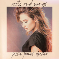 Jessie James Decker - Roots And Wings