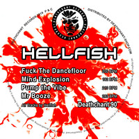 Hellfish - Fuck The Dancefloor EP
