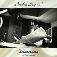 Michel Legrand - Diaporama (All Tracks Remastered)