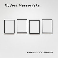 Modest Mussorgsky - Pictures at an Exhibition