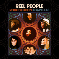Reel People - Retroflection (Acapellas)