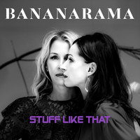 Bananarama - Stuff Like That (Single Mix)