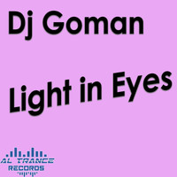 DJ Goman - Light in Eyes