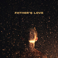 Influencers Worship - Father's Love