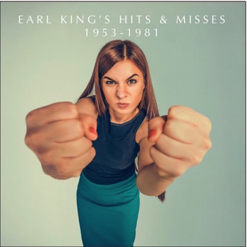 Earl King - Earl King's Hits & Misses 1953-1981