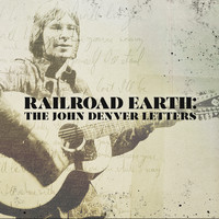 Railroad Earth - The John Denver Letters