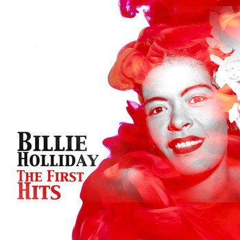 Billie Holiday - Bille Holiday / The First Hits -