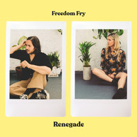 Freedom Fry - Renegade